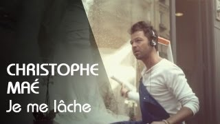 Christophe Maé - Je Me Lâche - YouTube