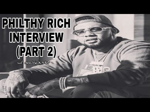 Philthy Rich Interview Dame Fame Continued Part 2