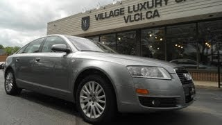 2008 Audi A6 3.2 In Review - Village Luxury Cars Toronto