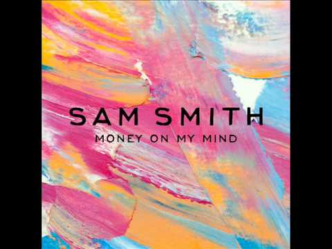 Sam Smith - Money On My Mind (Audio)