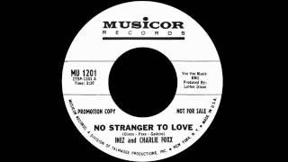Nonton Inez And Charlie Foxx - No Stranger To Love Film Subtitle Indonesia Streaming Movie Download