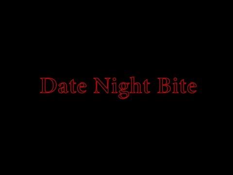 Video Date Night Bite - Short film download in MP3, 3GP, MP4, WEBM, AVI, FLV January 2017