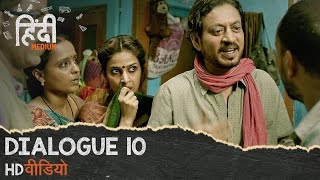 Hindi Medium : Dialogue Promo 10: Gareebi Mey Jeena Ek Kala Hai || Irrfan Khan, Saba Qamar