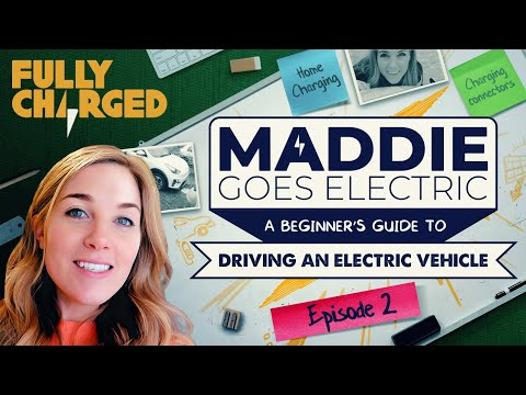 Maddie Goes Electric, Episode 2: Charging an electric car at home & locally (A beginner's guide)