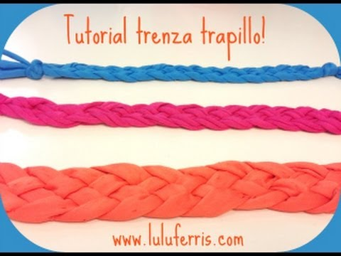 Tutorial #7: Trenza Multiusos De Trapillo