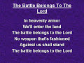 The Battle Belongs to the Lord (worship video )