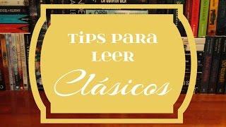 Tips para leer clásicos literarios