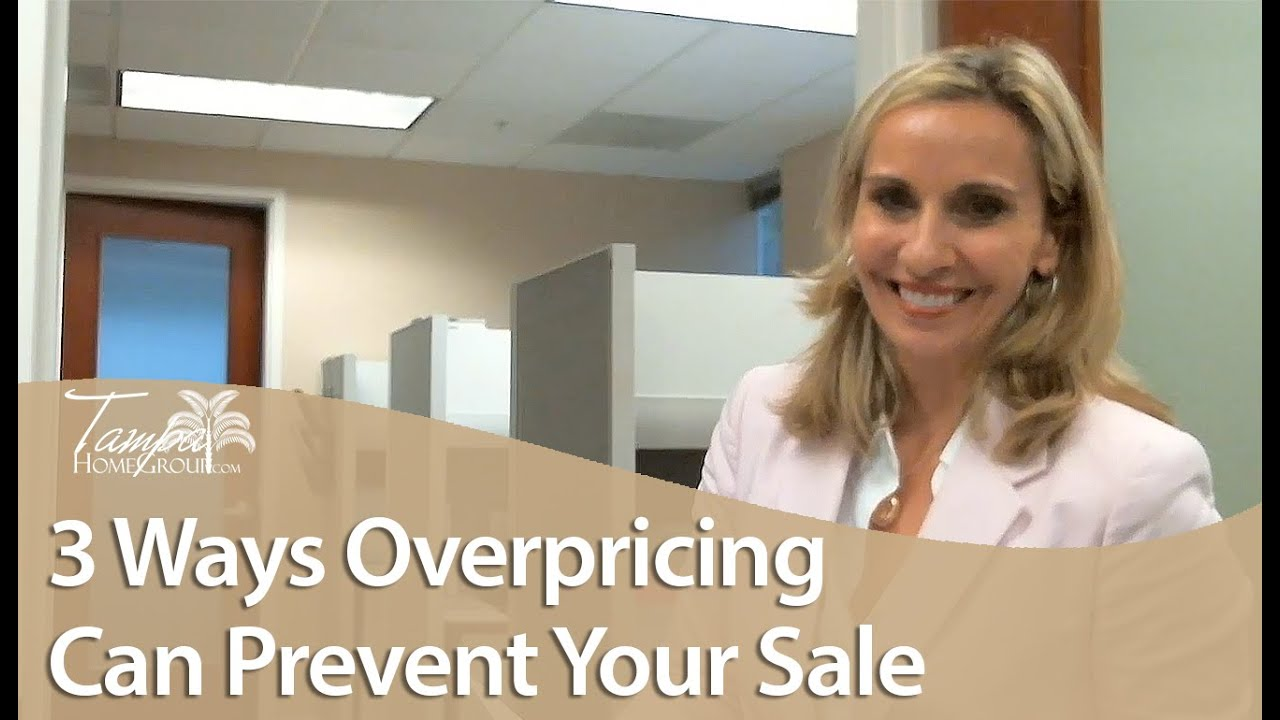 Why You Need to Avoid Overpricing Your Tampa Home