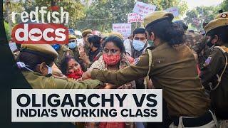 Modi's Neoliberalism: Oligarchy vs. India's Working Class