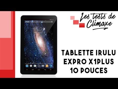 Test d'une tablette iRulu eXpro 1Plus (X1Plus) 10.1 pouces