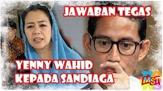 Video Jawaban Tegas Yenny Wahid Atas Ajakan Sandiaga Masuk Timses MP3, 3GP, MP4, WEBM, AVI, FLV November 2018