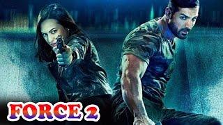 Force 2 Full Movie Review   John Abraham, Sonakshi Sinha and Tahir Raj Bhasin