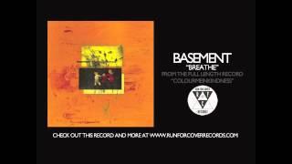 Basement - Breathe (Official Audio)