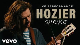 Hozier - Shrike (Live) | Vevo Official Performance