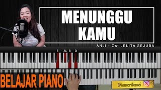 Video ANJI - MENUNGGU KAMU | PIANO TUTORIAL Ost Jelita Sejuba MP3, 3GP, MP4, WEBM, AVI, FLV Maret 2018