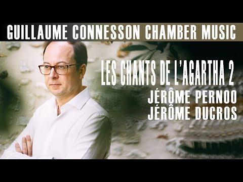 Connesson | Les Chants de l'Agartha 2 | Jérôme Pernoo · Jérôme Ducros