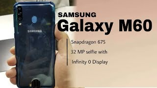 Samsung Galaxy M60: India launch date, specifications and price, Infinity O Display
