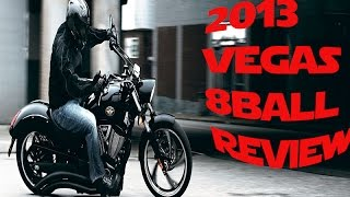 10. 2013 Victory Vegas 8-Ball: Ride Impressions| Review|