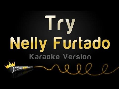 Nelly Furtado - Try (Karaoke Version)