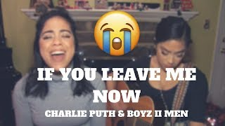 Video Charlie Puth - If You Leave Me Now (feat. Boyz II Men) [Cover with Lyrics & Chords] MP3, 3GP, MP4, WEBM, AVI, FLV Januari 2018