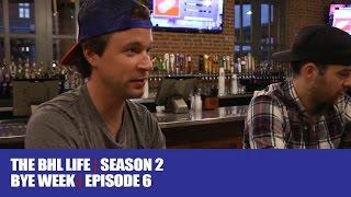 The BHL Life (Season 2, Episode 6)