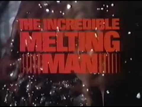 The  Incredible Melting Man (1977) Trailer.