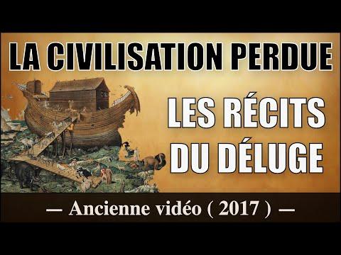 La Civilisation Perdue, Récit du Déluge - Les Mystères du Monde