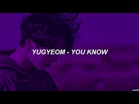 Yugyeom - You Know // Sub. español