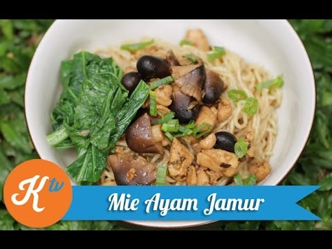 Resep Mie Ayam Jamur (Chicken & Mushroom Noodle Recipe Video)