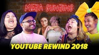 Video [ MEJA GUNJING ]  YOUTUBE REWIND 2018 // NGOMONGIN AWKARIN, ERICKO LIEM, DAN YOUNG LEX MP3, 3GP, MP4, WEBM, AVI, FLV Januari 2019