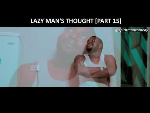 Lazy man's thought (part 15) - Spiritman comedy