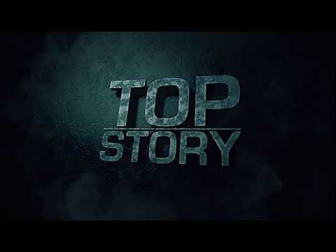 Top Story Highlights, 05/10/2017