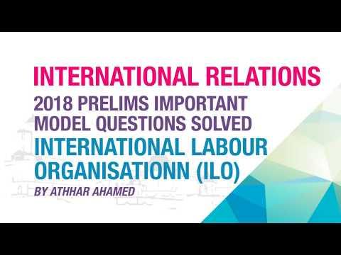 INTERNATIONAL LABOUR ORGANISATION (ILO)   IMPORTANT MODEL QUESTION SOLVED   NEO IAS