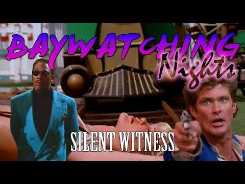 Baywatching Nights: Silent Witness