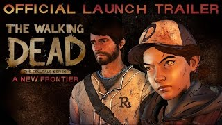 The Walking Dead: The Telltale Series - A New Frontier' Launch Trailer