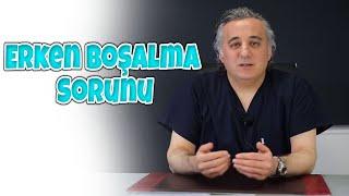 Op.Dr.Murad Çeltik - Erken Boşalma Sorunu Olan Hastalar Ne Zaman Doktora Başvururlar