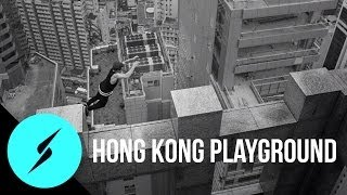 Hong Kong Is The Ultimate Playground