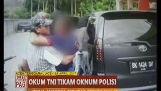Video [TNI vs POLRI] Berawal Dari Cekcok 1 Anggota Polisi Ditikam Anggota TNI - BIP 30/04 MP3, 3GP, MP4, WEBM, AVI, FLV Oktober 2017