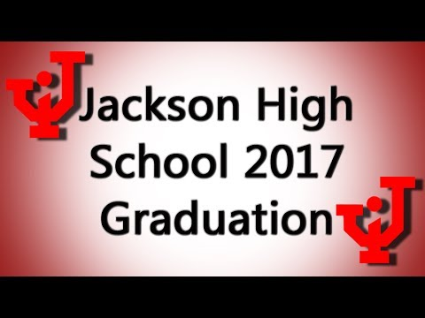 2017 Jackson High School Graduation