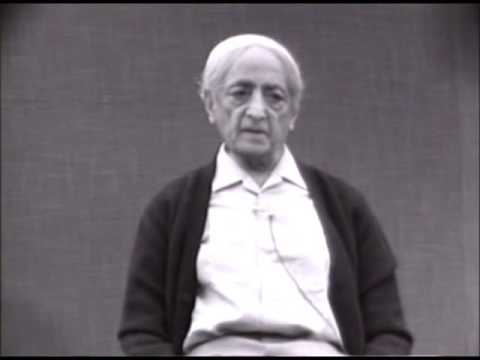 Krishnamurti - The Ending Of Conflict - Part 1 of 7