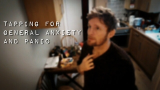 Tapping for general anxiety and panic