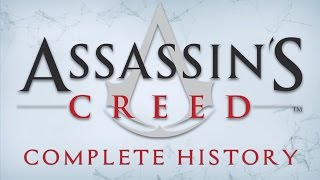 Assassin's Creed Complete History