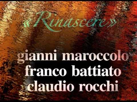 maroccolo, battiato, rocchi - vdb23:rinascere.mov