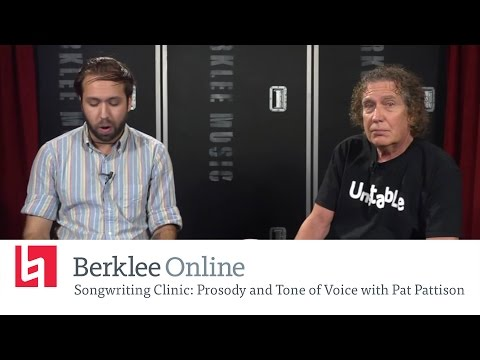 Pat Pattison Returns - Songwriting Clinic - Prosodie und Tone of Voice