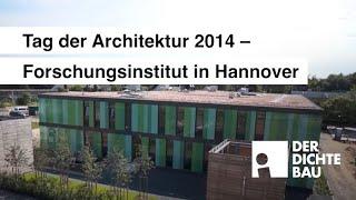Forschungsinstitut in Hannover - Tag der Architektur 2014