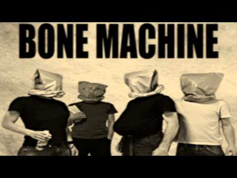 bone machine lyrics
