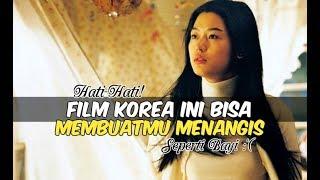 Video 6 Film Korea yang Bisa Membuatmu Menangis | Wajib Nonton MP3, 3GP, MP4, WEBM, AVI, FLV Januari 2018