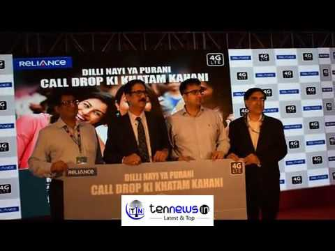 RELIANCE COMMUNICATION INDIA LAUNCHES RELIANCE  4G LTE IN NEW DELHI