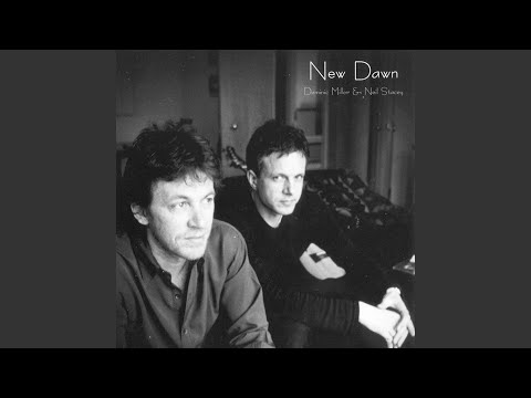 Dominic Miller & Neil Stacey – New Dawn