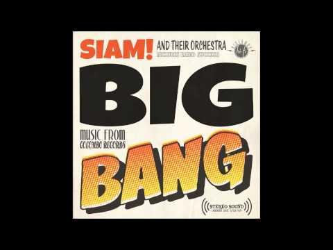 Big bang - siam